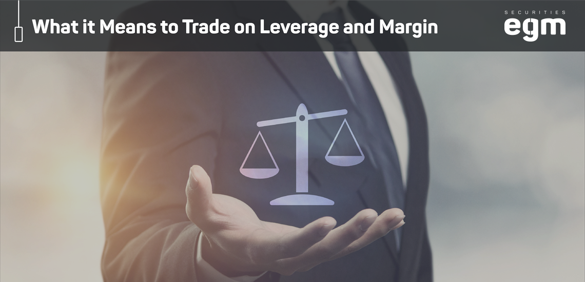 Trading on Leverage and Margin