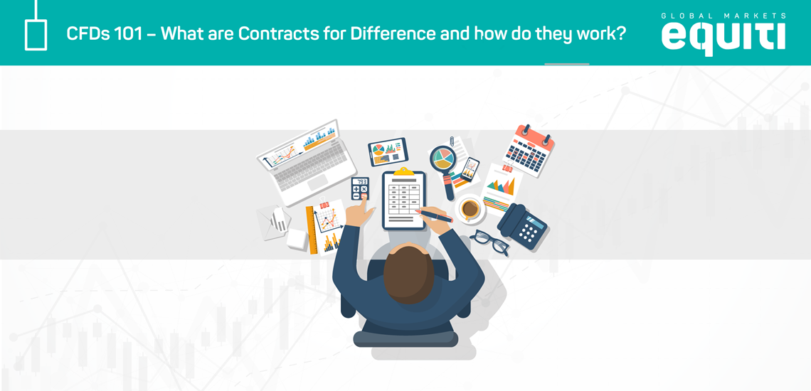 CFDs 101 – What are Contracts for Difference and How Do They Work?