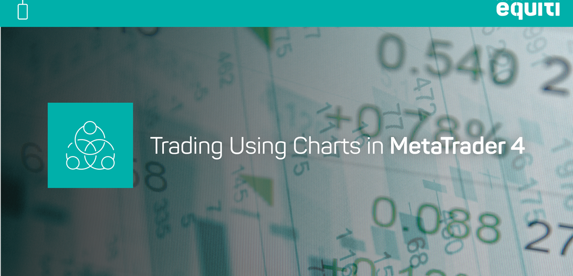 Trading Using Charts in MetaTrader 4